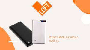 Power bank: Saiba como Escolher o Melhor Carregador Portátil